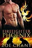 Firefighter Phoenix (Fire & Rescue Shifters)