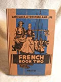 img - for French Book Two Language, Literature and Life Ina Bartells 1936 Rare Book book / textbook / text book