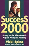 Success 2000, Vicki L. Spina and Vicki Spina, 0471171840