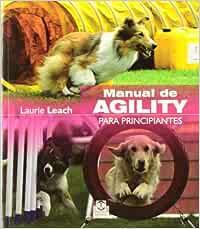 Manual de agility para principiantes (Color) (Animales de Compañía)