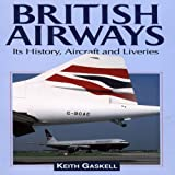 British Airways, Keith Gaskell, 1840371420
