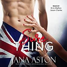 Sure Thing Audiobook by Jana Aston Narrated by Erin Mallon, Jason Clarke