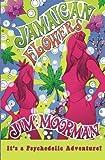 Jamaican Flowers, Jim Moorman, 0615654274