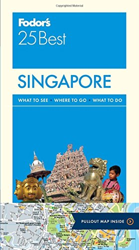Fodor's Singapore 25 Best (Full-color Travel Guide)