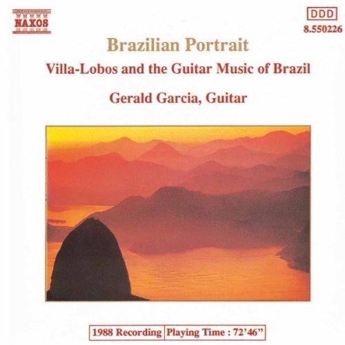 Brazilian Portrait: Villa-Lobos & the Guitar Music of Brazil ()