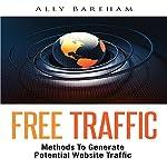 Free Traffic: Methods to Generate Potential Website Traffic | Ally Bareham