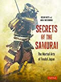 img - for Secrets of the Samurai: The Martial Arts of Feudal Japan book / textbook / text book
