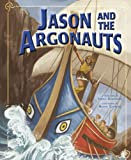 Jason and the Argonauts (Greek Myths) (2011-07-01)
