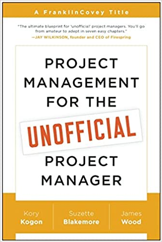 Amazon.com: Project Management for the Unofficial Project Manager ...