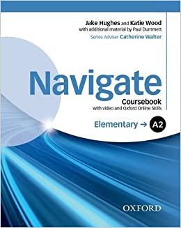 Navigate: Elementary A2: Coursebook with DVD and online skills by Paul Dummett (2015-02-26)
