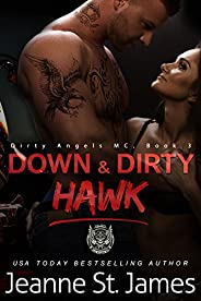 Down & Dirty: Hawk (Dirty Angels MC Boo