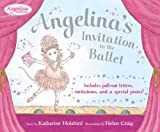 Angelina's Invitation to the Ballet, Katharine Holabird, 0670062014