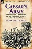 Caesar's Army, Harry Pratt Judson, 0857065734