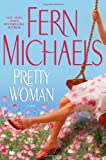 Pretty Woman, Fern Michaels, 0743457811
