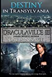 DraculaVille III - Destiny in Transylvania, Lara Nance, 1495348296