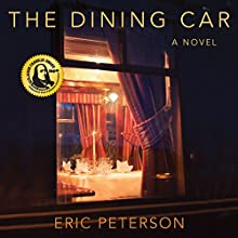 The Dining Car Audiobook by Eric Peterson Narrated by Graham Hamilton