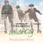 White City | Donald James Wheal