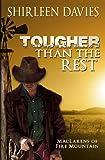 Tougher Than the Rest, Shirleen Davies, 0989677303