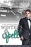 Winter's Spell: A Billionaire Romance (The Winter Billionaires Book 2)