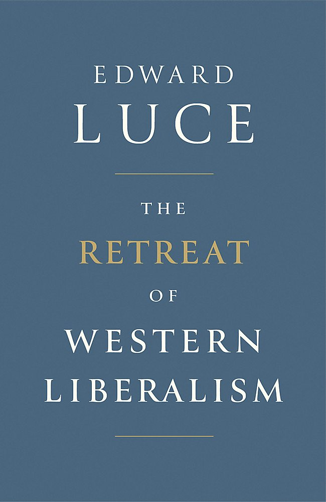 Buy The Retreat of Western Liberalism Book Online at Low Prices in India |  The Retreat of Western Liberalism Reviews & Ratings - Amazon.in