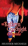 The Kathryn Goodnight Chronicles