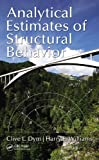 Analytical Estimates for Structural Behavior, Clive L. Dym and Harry E. Williams, 1439870896