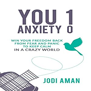 You 1, Anxiety 0 Audiobook