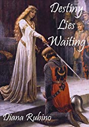 Destiny Lies Waiting (The Yorkist Saga Book 1)