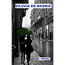Diluvia en Madrid (Spanish Edition)