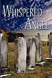 Whispered Angel, Ross Buckner, 1591290031