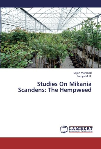 Read Online Studies On Mikania Scandens: The Hempweed PDF