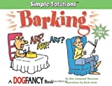 Barking: Simple Solutions (Simple Solutions Series)
