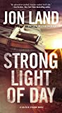 img - for Strong Light of Day: A Caitlin Strong Novel (Caitlin Strong Novels) book / textbook / text book