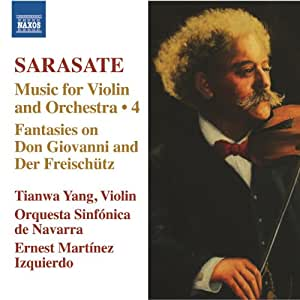 Sarasate: Music for Violin and Orchestra, Vol. 4 - Fantasies on Don Giovanni and Der Freischutz