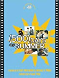 (500) Days of Summer: The Shooting Script (Newmarket Shooting Script)