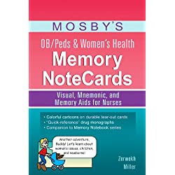 Mosby's OB/Peds & Women's Health Memory NoteCards: Visual, Mnemonic, and Memory Aids for Nurses, 1e