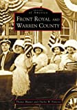 img - for Front Royal and Warren County (VA) (Images of America) book / textbook / text book