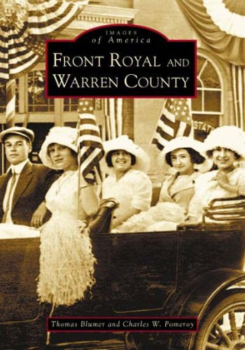 Front Royal and Warren County  (VA) (Images of (Warren County Sc)