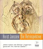 img - for Horst Janssen: die Retrospektive zum 80. Geburtstag book / textbook / text book