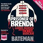 The Prisoner of Brenda | Colin Bateman