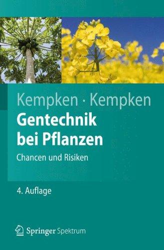Gentechnik bei Pflanzen: Chancen und Risiken (Springer-Lehrbuch)