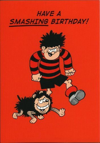 Beano Dennis The Menace And Gnasher Have A Smashing Birthday