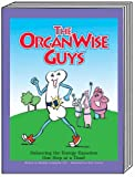The OrganWise Guys - Balancing the Energy Equation, Michelle Lombardo, 1931212511