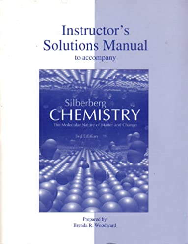 chemistry silberberg instructor solutions manual sample user manual u2022 rh userguideme today Silberberg Chemistry Homework Answers Silberberg Chemistry 5th Edition