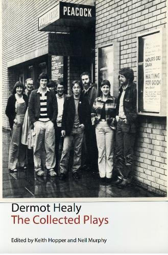 Read Online The Collected Plays: Dermot Healy (Irish Literature) pdf epub