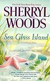 Sea Glass Island, Sherryl Woods, 0606324283