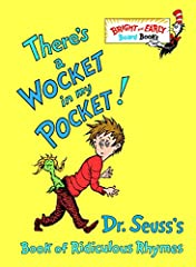 There's a Wocket in My Pocket is filled with bizarre creatures and rhymes: the nupboard in the cupboard, ghairs beneath the stairs, and the bofa on the sofa!There's a Wocket in my Pocket is yet another prime catch in the vast sea of delectabl...