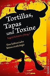Tortillas, Tapas und Toxine: Eine kulinarische Krimi-Anthologie