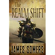 THE REALM SHIFT (Realm Shift Trilogy Book 1)