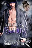 In Death's Shadow (Rifts Series Book 3)